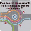 Comment prendre un rond point ?