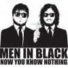 Men In Black : You know nothing